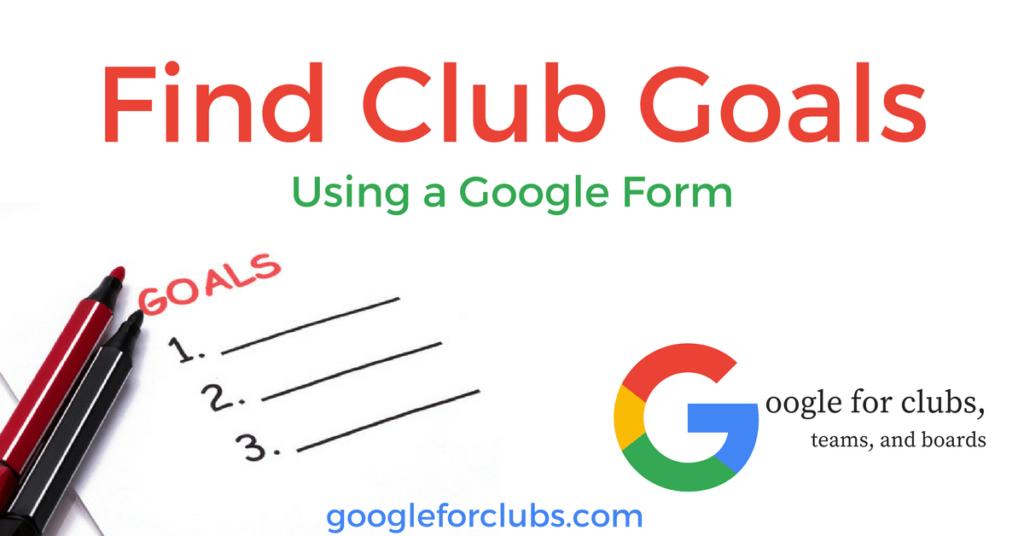 Find Club Goals using a google form